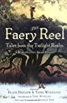 The Faery Reel: T...