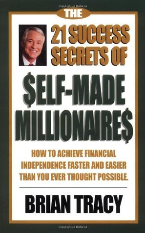 21 success secrets of self made millionaire