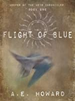 Flight of Blue (Keeper of the Keys Chronicles)