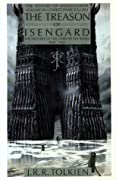 The Treason of Isengard: The History of The Lord of the Rings, Part Two