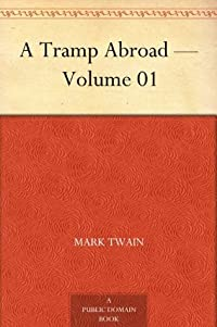 A Tramp Abroad - Volume 01