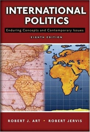 International Politics Enduring Concepts and Contemporary Issues 13th Edition