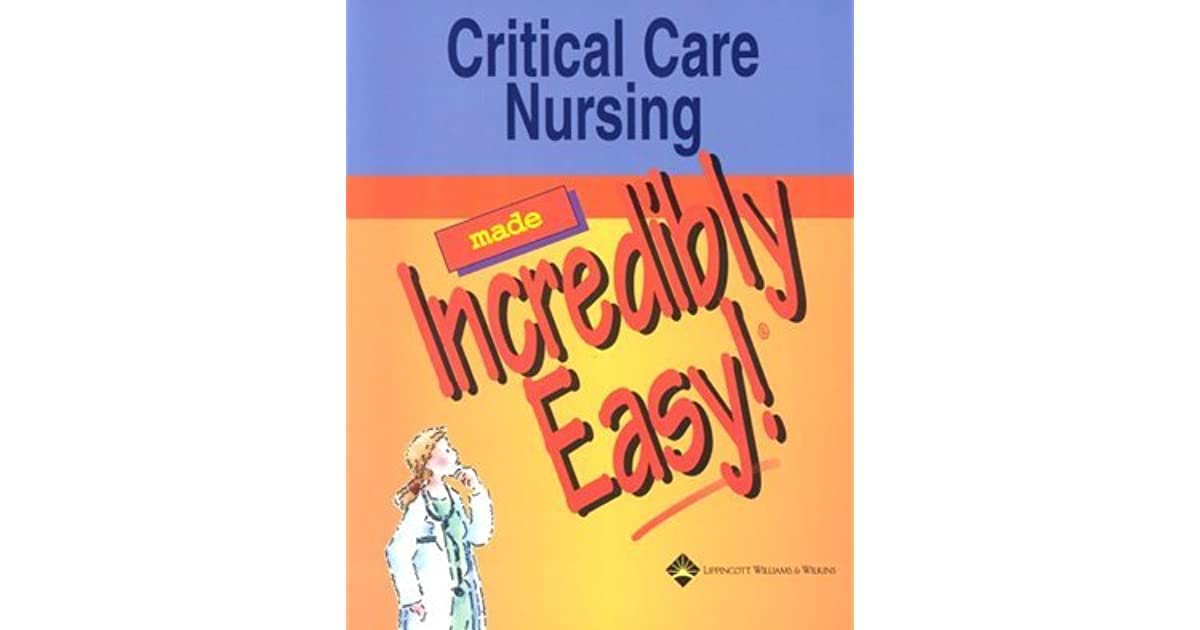 critical care nursing made incredibly easy 4th edition pdf free download