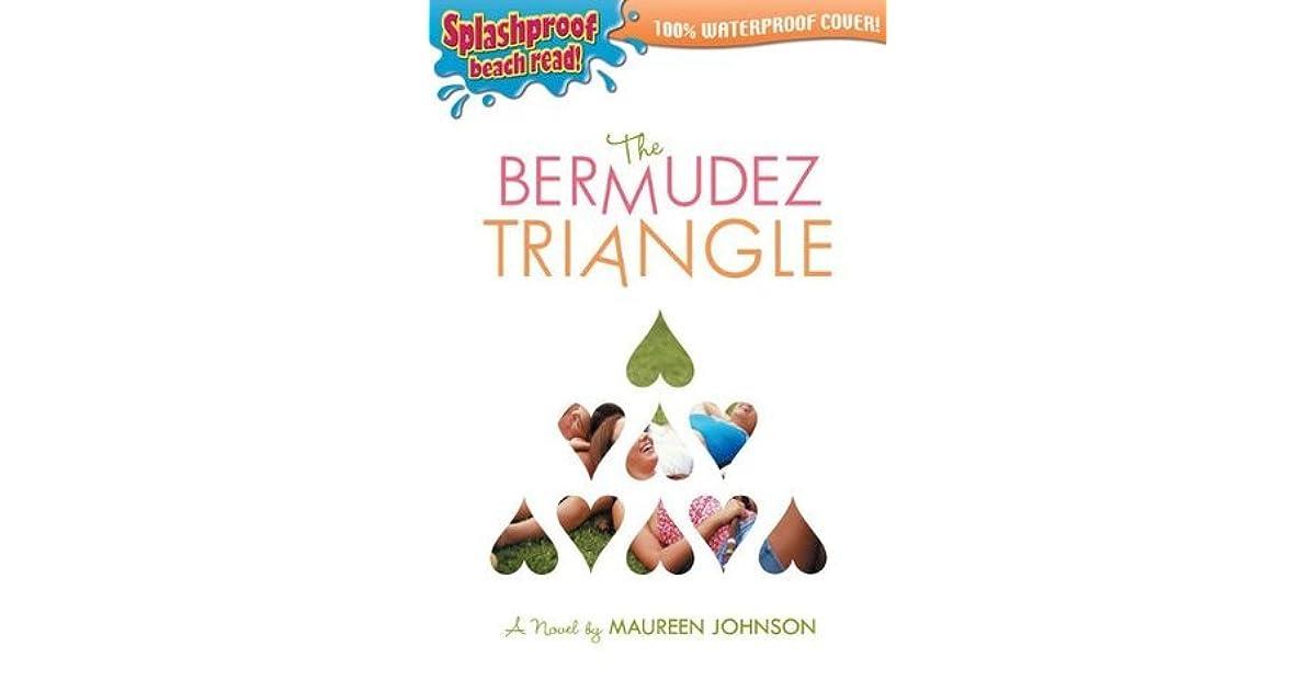 The Bermudez Triangle By Maureen Johnson border=