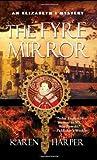 The Fyre Mirror (Elizabeth I, #7)
