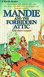 Mandie and the Forbidden Attic (Mandie, #4)