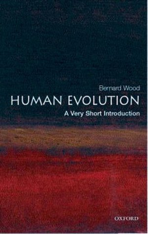 [Very Short Introductions] Bernard Wood - Human Evolution