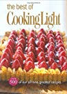 The Best of Cooking Light: Over 500 of Our All-Time Greatest Recipes