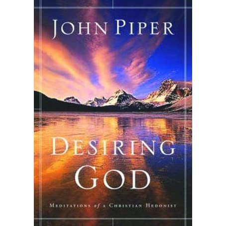 desiring god meditations of a christian hedonist by john. Black Bedroom Furniture Sets. Home Design Ideas