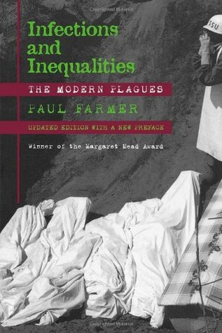 Infections and Inequalities: The Modern Plagues