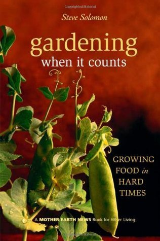 Gardening-When-It-Counts-Growing-Food-in-Hard-Times