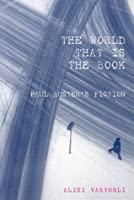 World that is the Book: Paul Auster's Fiction