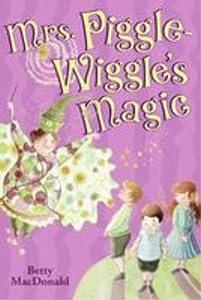 Mrs. Piggle-Wiggle's Magic (Mrs. Piggle Wiggle, #2)
