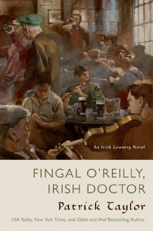 Fingal O'Reilly, Irish Doctor (Irish Country #8)