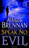 Speak No Evil (No Evil Trilogy, #1)
