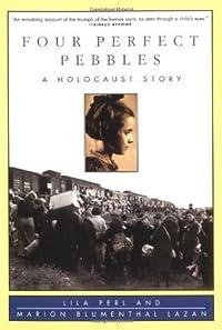 Four Perfect Pebbles: A Holocaust Story