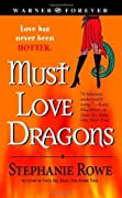 Must Love Dragons (Immortally Sexy, #2)