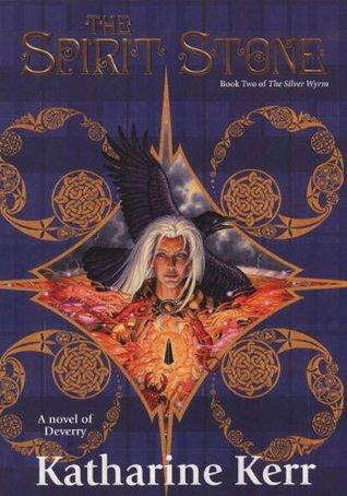 The Spirit Stone (The Silver Wyrm, #2)