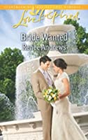 Bride Wanted (Love Inspired)
