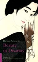Beauty In Disarray (Tuttle Classics of Japanese Literature)