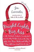 Bright Lights, Big Ass