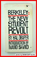 Berkeley: The New Student Revolt.