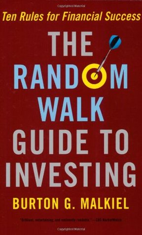 The Random Walk Guide to Investing by Burton G. Malkiel