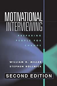 Motivational Interviewing: Preparing People for Change