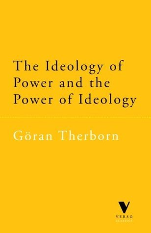 The Ideology of Power and the
