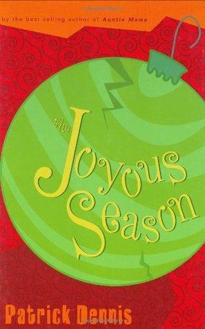 The Joyous Season by Patrick Dennis
