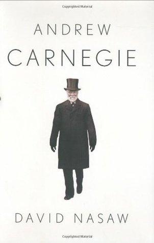 Andrew Carnegie by David Nasaw