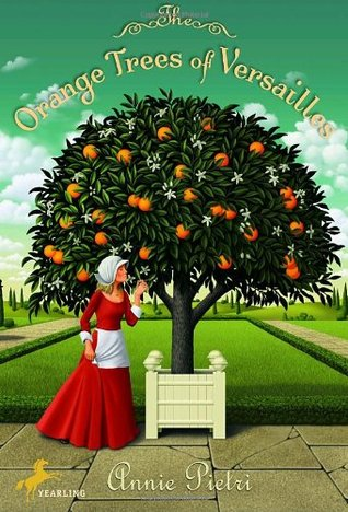 The Orange Trees of Versailles (Les Orangers de Versailles, #1)