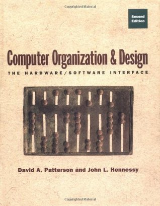 Computer Organization Design The Hardware Software Interface By David A Patterson