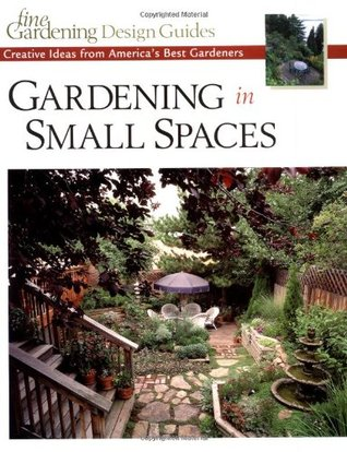 Gardening In Small Spaces Creative Ideas From America S Best