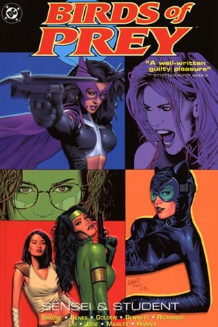 Birds Of Prey Vol 4 Sensei And Student By Gail Simone