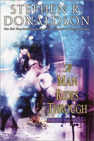 A Man Rides Through (Mordant's Need, #2)