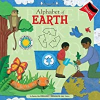 Alphabet of Earth (Smithsonian Alphabet Book) (with audiobook CD, easy-to-download audiobook, printable activities and poster)
