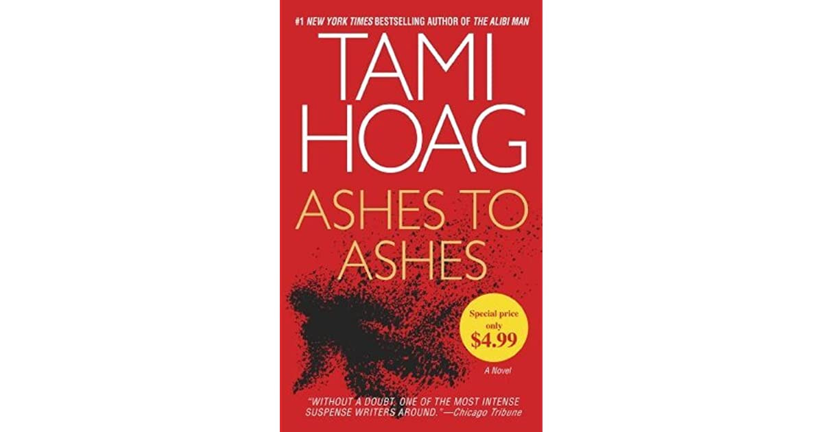 Ashes to Ashes (Kovac and Liska, #1) by Tami Hoag