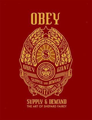 Obey: Supply and Demand