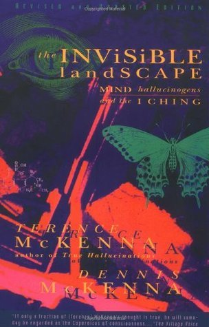 Terence McKenna THE INVISIBLE LANDSCAPE