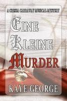 Eine Kleine Murder (Cressa Carraway Musical Mysteries #1)