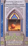 The Servant's Tale (Sister Frevisse, #2)