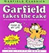 Garfield Takes the Cake (Garfield, #5)