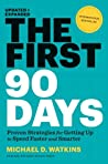 Book cover for The First 90 Days, Updated and Expanded: Proven Strategies for Getting Up to Speed Faster and Smarter