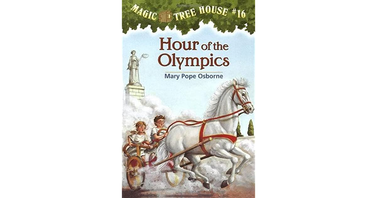 Hour Of The Olympics (Magic Tree House, #16) By Mary Pope