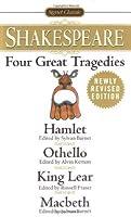 Four Great Tragedies: Hamlet / Othello / King Lear / Macbeth