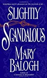 Slightly Scandalous (Bedwyn Saga, #3)