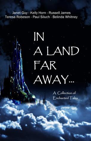 In a Land Far Away...