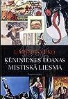 Ķēniņienes Loanas mistiskā liesma by Umberto Eco