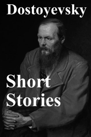 Short Stories by Fyodor Dostoyevsky